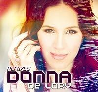 Remixes by Donna De Lory (2011-03-29)