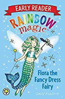 Flora the Fancy Dress Fairy (Rainbow Magic Early Reader)