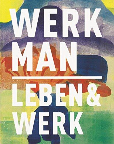 H.N. Werkman 1882 - 1945: Leben & Werk