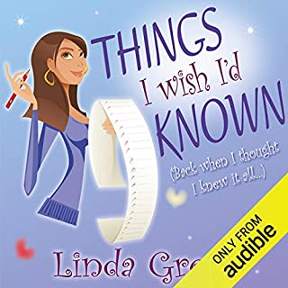 Things I Wish I'd Known                   By:                                                                                                                                 Linda Green                               Narrated by:                                                                                                                                 Suzy Aitchison                      Length: 12 hrs and 11 mins     17 ratings     Overall 3.9