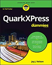 QuarkXPress For Dummies (For Dummies (Computer/Tech))