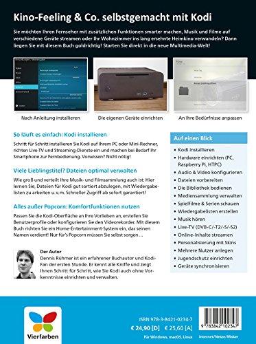Smart-TV mit Kodi: Die verständliche Anleitung für den XBMC-Nachfolger. Das Media-Center für Ihr Smart Home! - 2