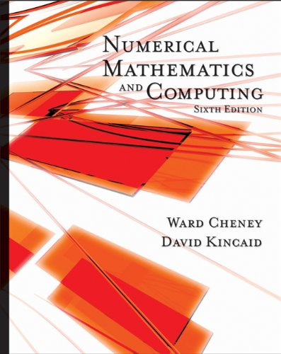 Student Solutions Manual for Cheney/Kincaid's Numerical...