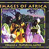 Images Of Africa Volume 6