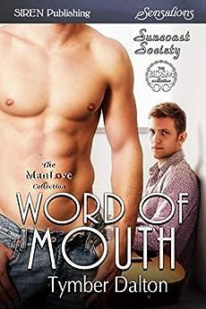Word of Mouth [Suncoast Society] (Siren Publishing Sensations) by [Tymber Dalton]