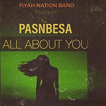 All About You (feat. Fyah Nation Band)