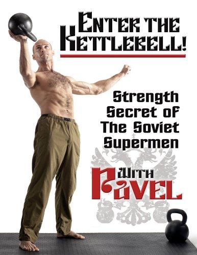 Enter The Kettlebell! - Strength Secret of the Soviet Supermen - with Pavel