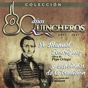 80 Años Quincheros - A Manuel Rodríguez Y Canciones De La Tradición (Remastered)