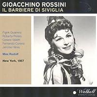 『セヴィリャの理髪師』全曲 ルドルフ&メトロポリタン歌劇場、ヴァレッティ、ピーターズ、他(1957 モノラル)(2CD)
