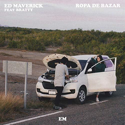 Ed Maverick feat. Bratty