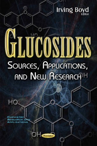 Glucosides (Chemistry Research and Applications)