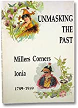 Unmasking the Past: Millers Corners-Ionia, 1789-1989