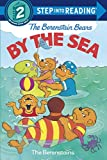 The Berenstain Bears by the Sea (Step Into Reading. Step 2 Book.)