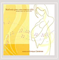 Sinfonia Para Una Nueva Vida