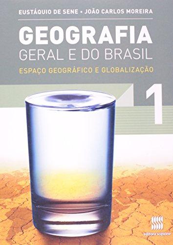 Geografia geral e do Brasil - 1º Ano: Espaço geográfico e globalização