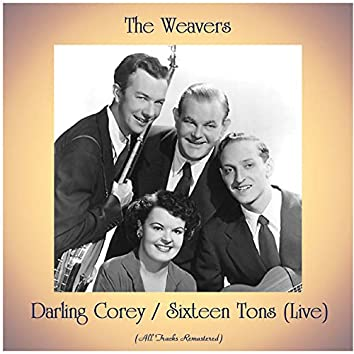 Darling Corey / Sixteen Tons (Live) [All Tracks Remastered]