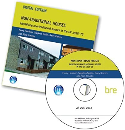Non-traditional Houses: Identifying Non-traditional Houses in the UK 1918-75 (AP 294) by Harry Harrison (2013-04-05)