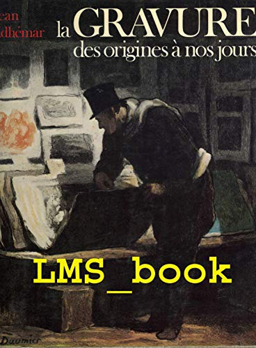 La gravure,des origines à nos jours