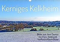 Kerniges Kelkheim - Taunusbilder (Wandkalender 2022 DIN A3 quer): Traumhafte Persepktiven aus der Moebelstadt am Taunushang (Geburtstagskalender, 14 Seiten )