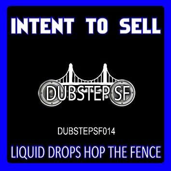 Liquid Drops Hop the Fence - Single
