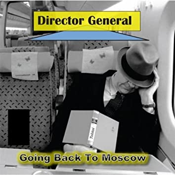 Going Back to Moscow