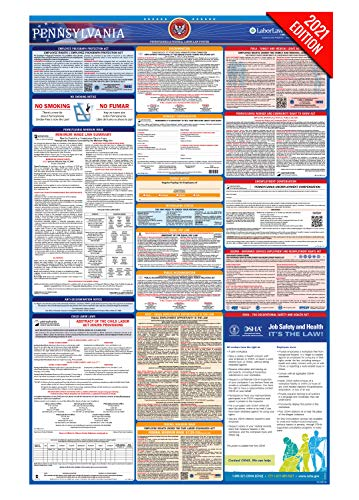 PA Labor Law Poster, 2021 Edition - State, Federal and OSHA Compliant Laminated Poster (Pennsylvania, English)