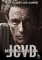 Jcvd - Nessuna Giustizia [Italian Edition]