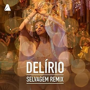 Delírio (Selvagem Remix)