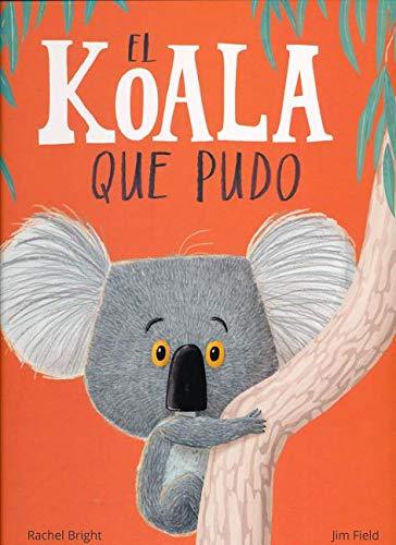 El koala que pudo (Álbumes ilustrados)