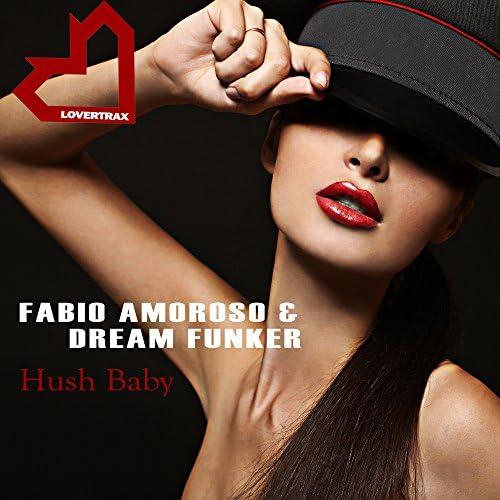 Fabio Amoroso & Dream Funker