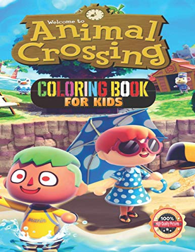 Animal Crossing Coloring Book for kids: High Quality pure pictures Great Gifts For Kids. A Lot Of Incredible Illustrations For Kids To Relax And Relieve Stress