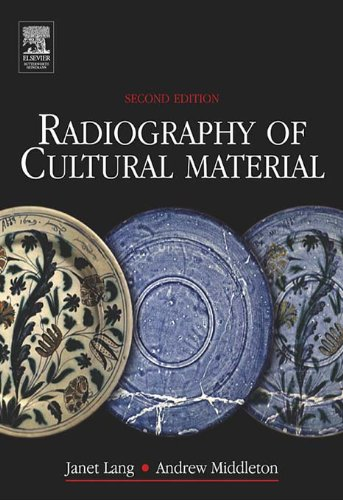 Radiography of Cultural Material (English Edition)