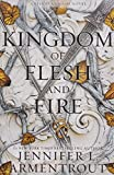 A Kingdom of Flesh and Fire: A Blood and Ash Novel (Blood And Ash Series, Band 2)