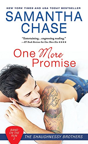 One More Promise: A Sweet Story of Love and Redemption (Shaughnessy Brothers: Band on the Run Book 2)