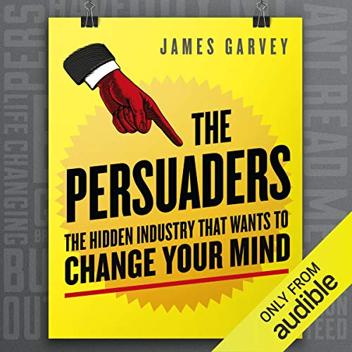 The Persuaders                   By:                                                                                                                                 James Garvey                               Narrated by:                                                                                                                                 John Chancer                      Length: 9 hrs and 1 min     23 ratings     Overall 4.6