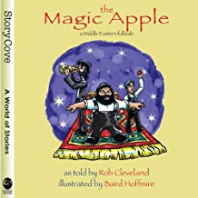The Magic Apple: A Middle Eastern Folktale (Story Cove)