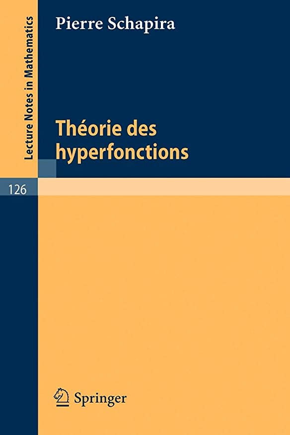ブッシュ高架面Theories des Hyperfonctions (Lecture Notes in Mathematics)
