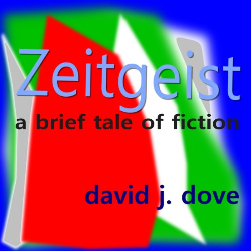 Zeitgeist: A Brief Tale of Fiction audiobook cover art