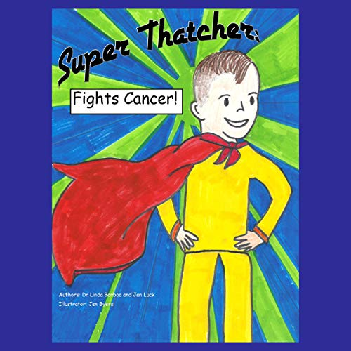 Super Thatcher Fights Cancer!  By  cover art