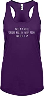 Indica Plateau Once in a While Womens Racerback Tank Top