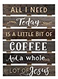 P. Graham Dunn All I Need is Coffee & Jesus Brown Distressed 17 x 24 Inch Solid Pine Wood Skid Wall Plaque Sign