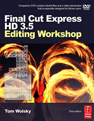 Final Cut Express HD 3.5 Editing Workshop (DV Expert Series) (English Edition)