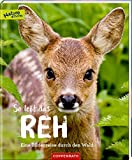So lebt das Reh: Eine Bilderreise durch den Wald: Eine Bilderreise durch Wald und Feld (Nature Zoom)
