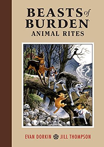 Beasts of Burden: Animal Rites (English Edition)