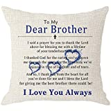 NIDITW to My Dear Brother Anniversary Christmas Valentines Gift with Inspirational Words Throw Cushion Cover Pillow Case Cover Home Couch Decorative Square 18 Inches