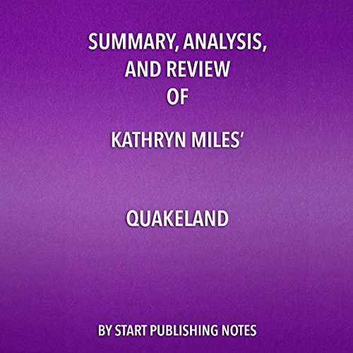 Summary, Analysis, and Review of Kathryn Miles' Quakeland  By  cover art
