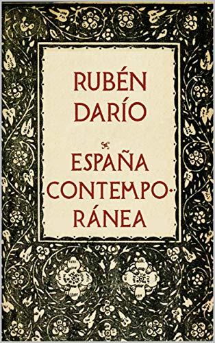 España Contemporánea eBook: Darío, Rubén: Amazon.es: Tienda Kindle
