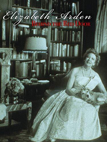Elizabeth Arden: Behind the Red Door