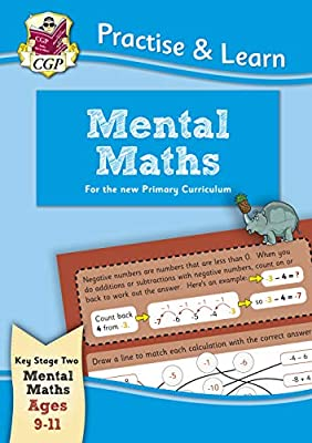 New Curriculum Practise & Learn: Mental Maths for Ages 9-11 (CGP KS2 Practise & Learn) from Coordination Group Publications Ltd (CGP)