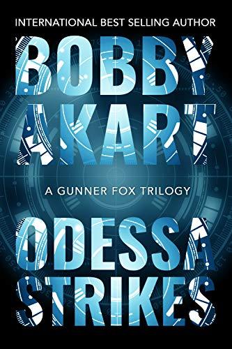 Odessa Strikes: A Bioterrorism Thriller (Gunner Fox Book 6)